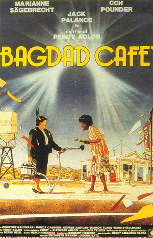 Bagdad Cafè (Out of Rosenheim), (Germania/USA) 1987 - Percy Adlon