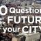10 Domande per il Futuro della Tua Città