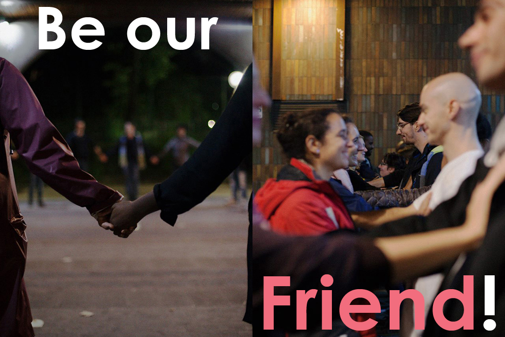Be our Friend!