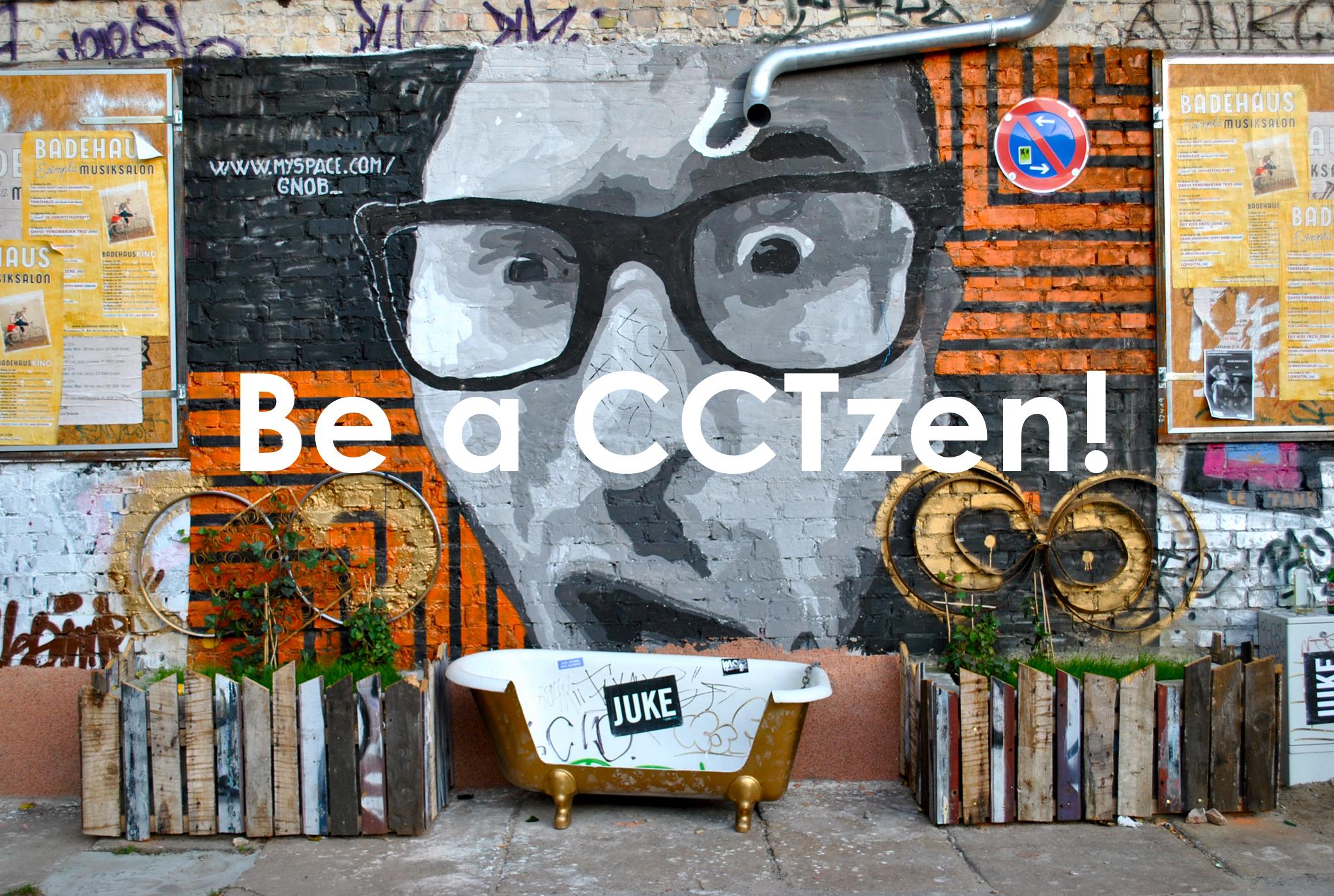 Be a CCTzen!
