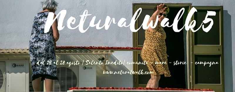 NeturalWalk5-SalentoAgosto2016