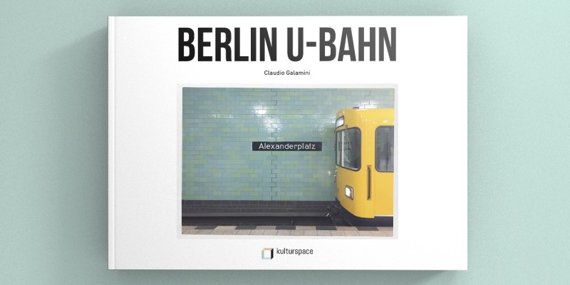 Berlin-U-Bahn-book-by-Claudio-Galamini