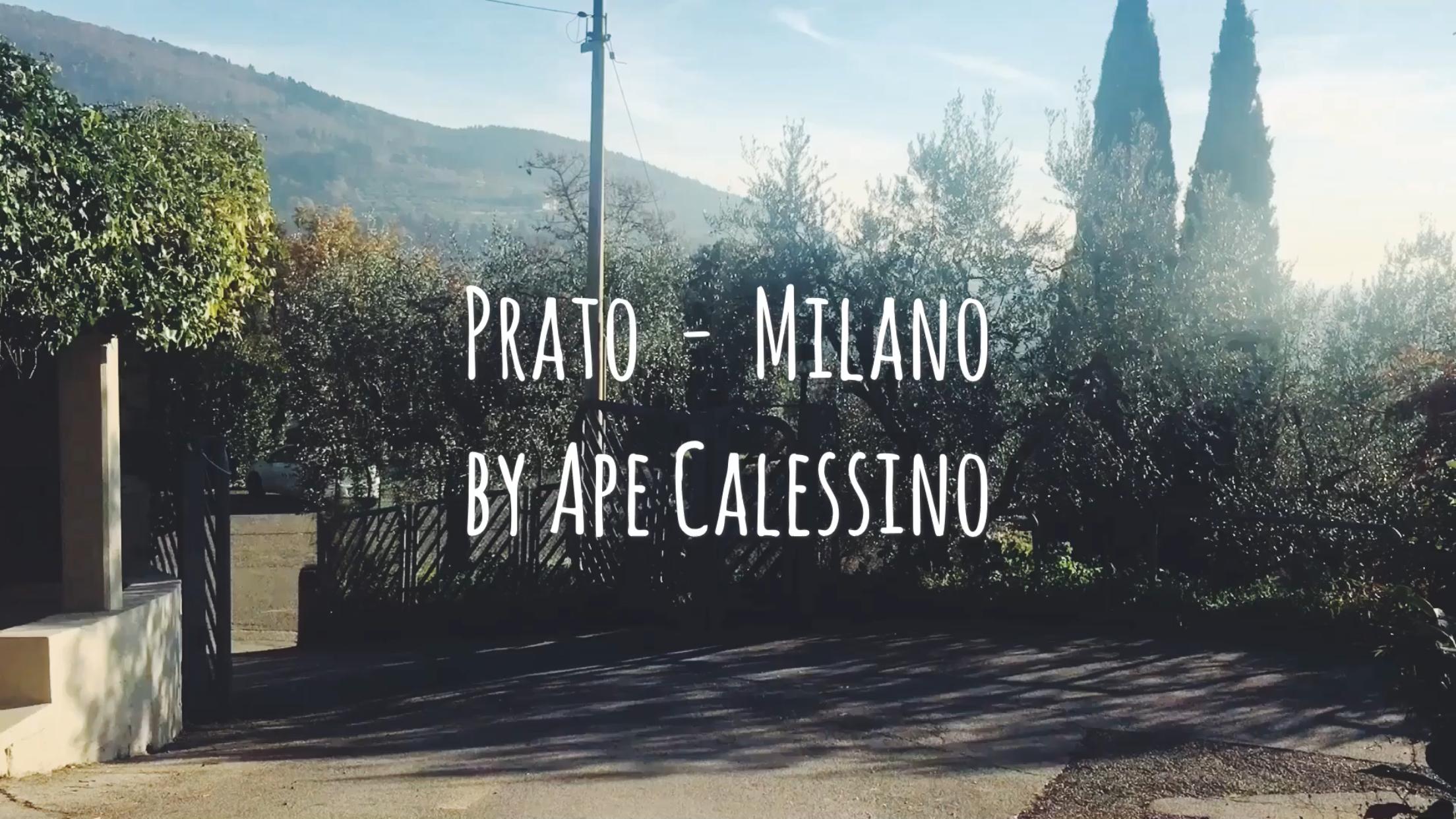 PRATO - MILANO by Ape Calessino 2016